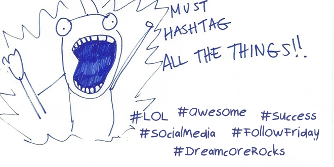 Newbie guide to social media Hashtags
